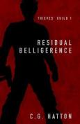 Residual Belligerence