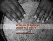 African Classical Ensemble Music: Agiri Music (Foundation)