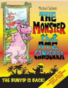 The Monster That Ate Canberra