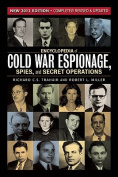 Encyclopedia of Cold War Espionage, Spies and Secret Operations