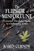 The Flipside of Misfortune