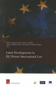 Latest Developments in EU Private International Law