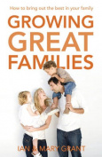 Growing Great Families