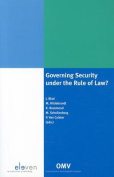 Governing Security Under the Rule of Law