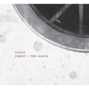 Christ the Album [The Crassical Collection] [Digipak]