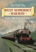 Saving the West Somerset Railway