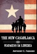 Madness in Liberia