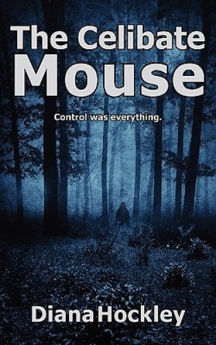 The Celibate Mouse by Diana Hockley.