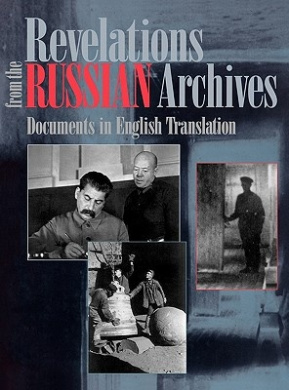 Revelations from the Russian Archives: Documents in English Translation