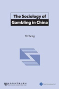 The Sociology of Gambling in China