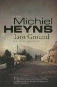 Lost Ground: A Novel