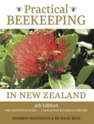 Practical Beekeeping in New Zealand: 4th Edition