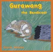 Gurawang the Bandicoot