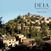 Deia: Paradise for Artists