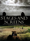 Stages and Screens