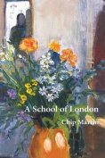 A School of London: A Trilogy