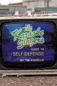 The Karaoke Singer's Guide to Self Defense