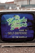 The Karaoke Singer's Guide to Self-Defense