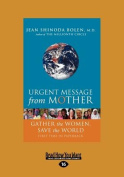 Urgent Message from Mother [Large Print]