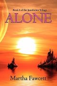 Alone (Janaforma Trilogy)