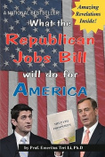 What the Republican Jobs Bill Will Do for America
