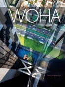 WOHA Selected Projects: The Architecture of WOHA