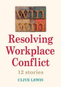 Win Win Resolving Workplace Conflict
