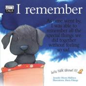 I Remember. Jennifer Moore-Mallinos