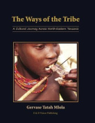 The Ways of the Tribe