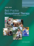 Best Practice Occupational Therapy for Children and Families in Community Settings