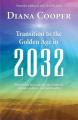Transitions to the Golden Age in 2032