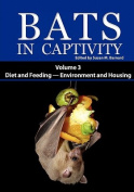 Bats in Captivity