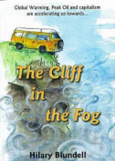The Cliff in The Fog
