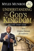 Understanding Your Place in God's Kingdom