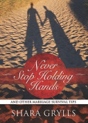 Never Stop Holding Hands