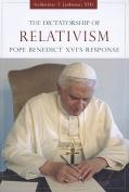 The Dictatorship of Relativism