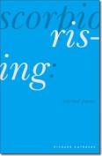Scorpio Rising: Selected Poems