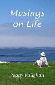 Musings on Life