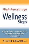 High Percentage Wellness Steps