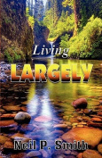 Living Largely
