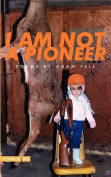 I Am Not a Pioneer