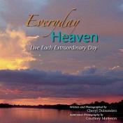 Everyday Heaven