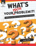 What's Your Math Problem?