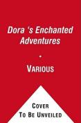 Dora's Enchanted Adventures