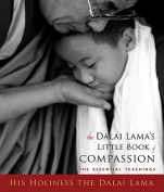 The Dalai Lama's Little Book of Compassion