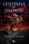 Centinela del Silencio [Spanish]