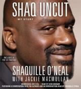 Shaq Uncut: My Story [Audio]