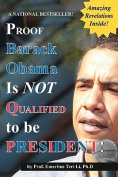 Proof Barack Obama Isn't Qualified to Be President!