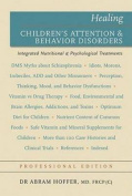 Healing Children's Attention & Behavior Disorders
