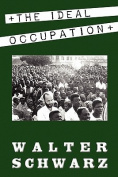 The Ideal Occupation: A Memoir